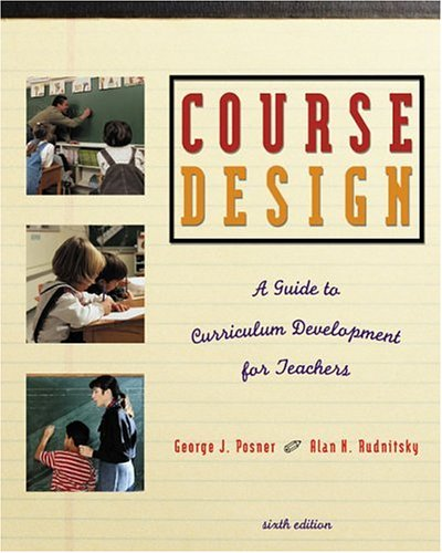 9780801332500: Course Design: A Guide to Curriculum Development for Teachers (6th Edition)
