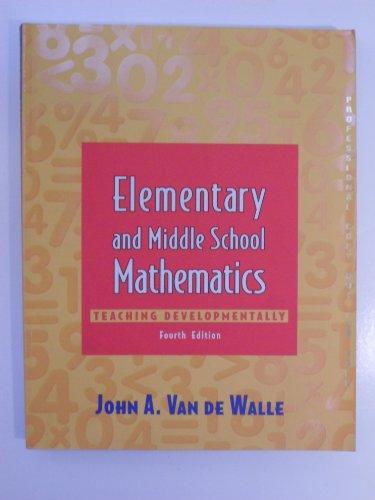 9780801332548: Elementary and Middle School Mathematics Teaching Developmentally 4th Edition