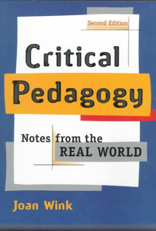 9780801332579: Critical Pedagogy: Notes from the Real World