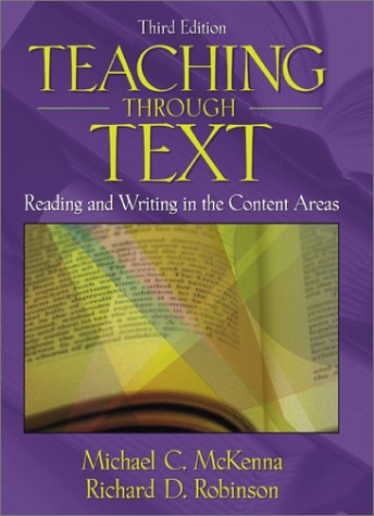 9780801332630: Teaching Through Text: Reading and Writing in the Content Areas (3rd Edition)