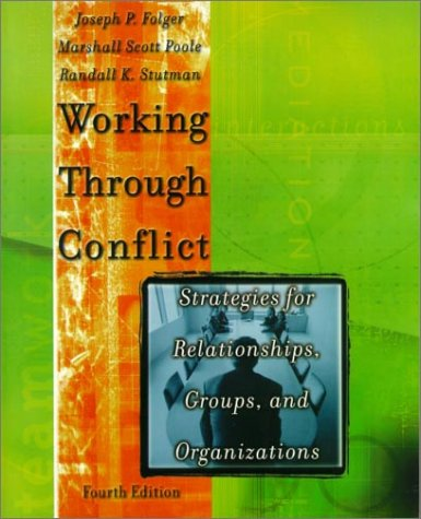 9780801332760: Working Through Conflict: Strategies for Relationships, Groups, and Organizations (4th Edition)