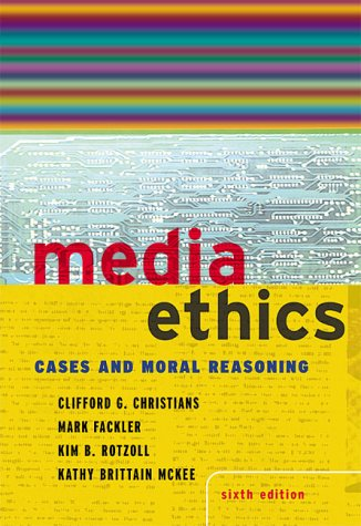 9780801333385: Media Ethics: Cases and Moral Reasoning (6th Edition)