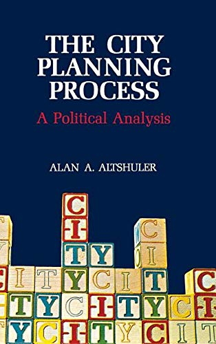 9780801400070: The City Planning Process: A Political Analysis