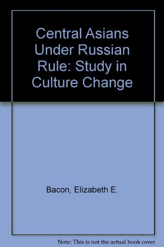 9780801400230: Central Asians under Russian Rule: A Study in Culture Change
