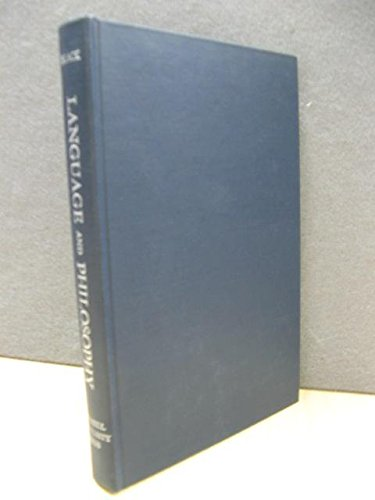 9780801400407: Language and Philosophy: Studies in Method