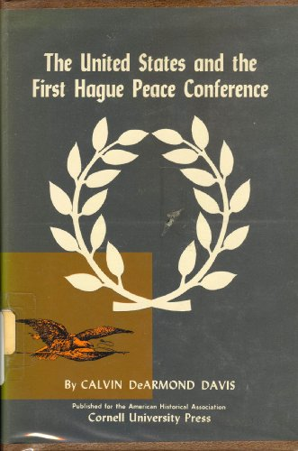 9780801400995: United States and the First Hague Peace Conference