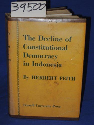 Decline of Constitutional Democracy in Indonesia: Feith, Herbert