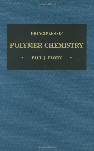 9780801401343: Principles of Polymer Chemistry (The George Fisher Baker Non-Resident Lectureship in Chemistry at Cornell University)