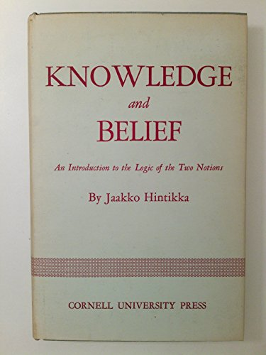 9780801401879: Knowledge and Belief: An Introduction to the Logic of the Two Notions (Contemporary Philosophy)