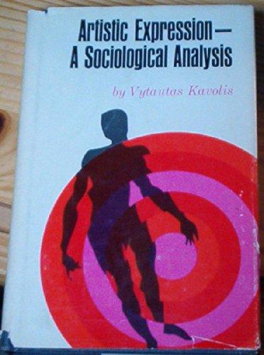 Artistic Expression-A Sociological Analysis: KOVOLIS (Vytautas)