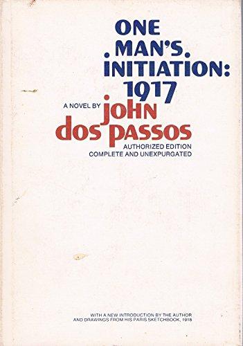 One Man's Initiation, 1917: Dos Passos, John
