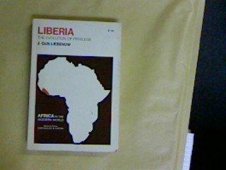 9780801405068: Liberia: The Evolution of Privilege (Africa in Modern World)
