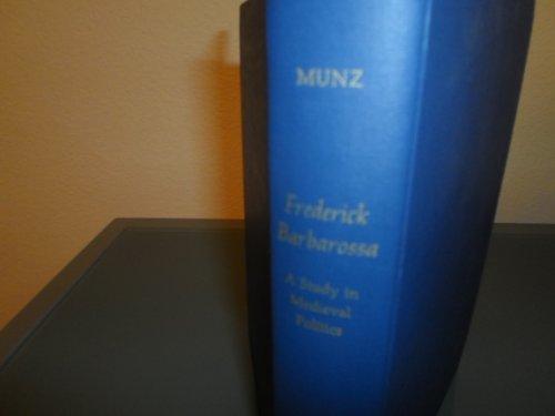 9780801405112: Frederick Barbarossa: A Study in Medieval Politics