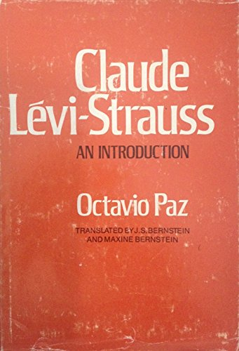 Claude Levi-Strauss : An Introduction: Paz, Octavio