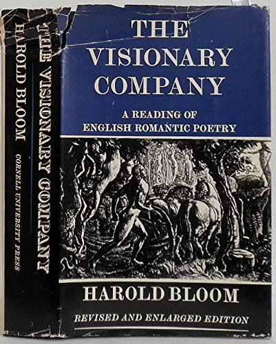 Visionary Company: Reading of English Romantic History Bloom, Prof. Harold