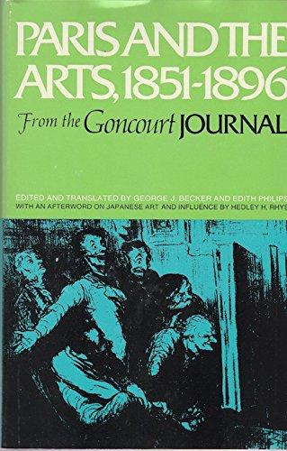 """Paris and the Arts: From the """"Journal"""": Goncourt, Edmond L.A.H.De, Goncourt, Jules A.H.De"""