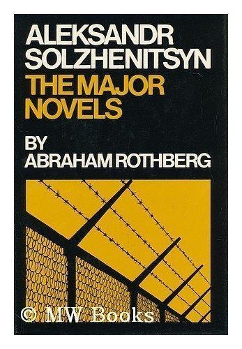 Aleksandr Solzhenitsyn, the Major Novels: Rothberg, Abraham