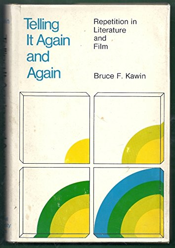 9780801406980: Telling it Again and Again: Repetition in Literature and Film