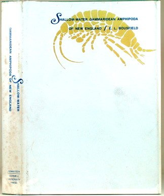 Shallow-Water Gammaridean Amphipoda of New England: Bousfield, E. L.