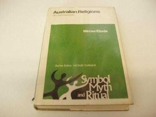 Australian Religions: an Introduction: Eliade, Mircea