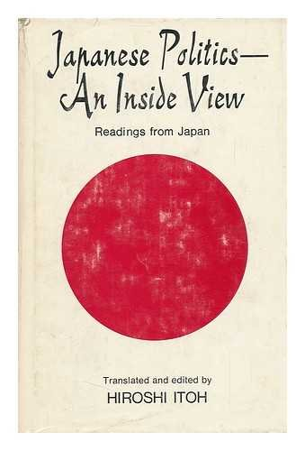 9780801407352: Japanese Politics - An Inside View: Readings from Japan (English and Japanese Edition)