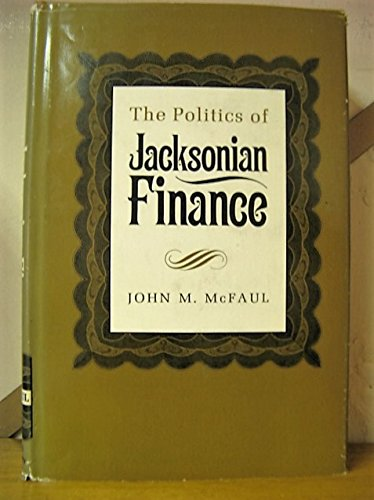 Politics of Jacksonian Finance
