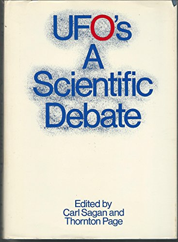 UFO'S - A Scientific Debate: Sagan, Carl & Page, Thornton