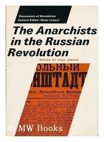 9780801407802: The Anarchists in the Russian revolution (Documents of revolution)