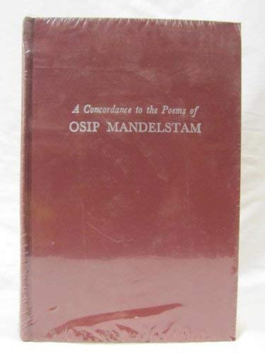 9780801408069: A Concordance to the Poems of Osip Mandelstam (The Cornell concordances)