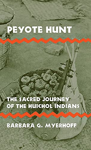 9780801408175: Peyote Hunt: Sacred Journey of the Huichol Indians (Symbol, myth, and ritual series)