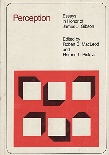 Perception: Essays in Honour of James G.Gibson: James Jerome Gibson