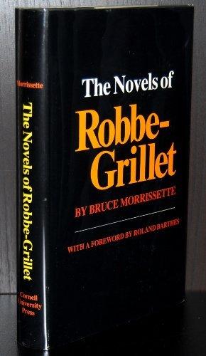Novels of Robbe-Grillet: Morrissette, Bruce