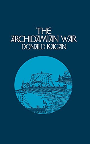 The Archidamian War (A New History of: Kagan, Donald