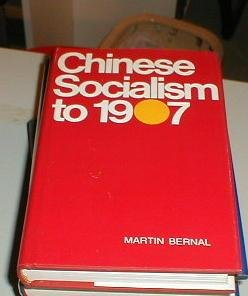 9780801409158: Chinese Socialism to 1907