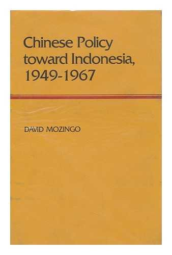 9780801409219: Chinese Policy Toward Indonesia, 1949-1967