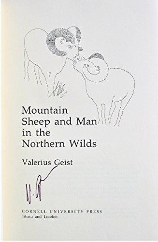 Mountain Sheep and Man in the Northern Wilds: Geist, Valerius