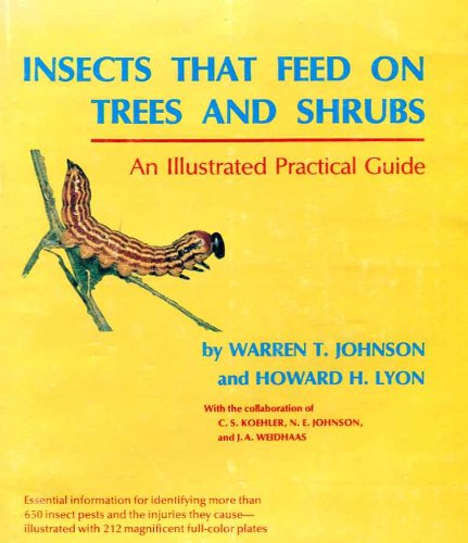 Insects That Feed on Trees and Shrubs: Lyon, Howard H.; Johnson, Warren T.