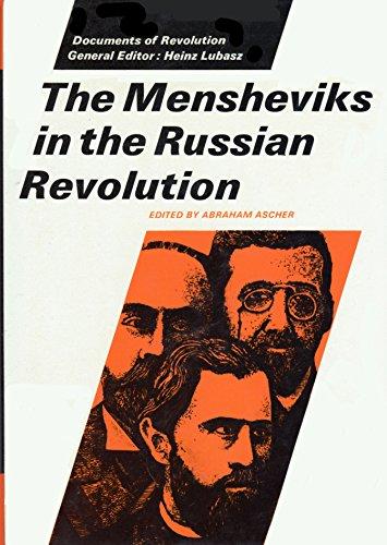 9780801409899: The Mensheviks in the Russian Revolution (Documents of Revolution)
