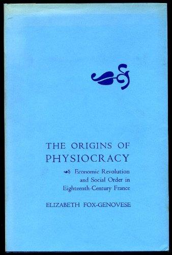 9780801410062: Origins of Physiocracy