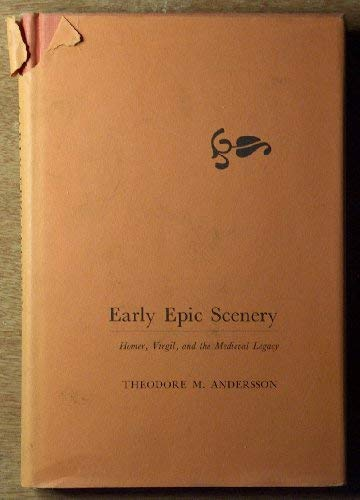 Early Epic Scenery: Andersson, Theodore M.