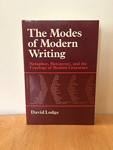 9780801410468: The modes of modern writing: Metaphor, metonymy, and the typology of modern literature