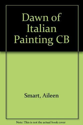 9780801411243: Dawn of Italian Painting CB