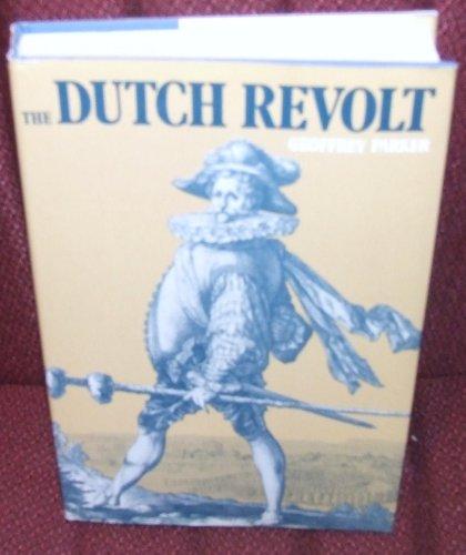 The Dutch Revolt: Parker, Geoffrey