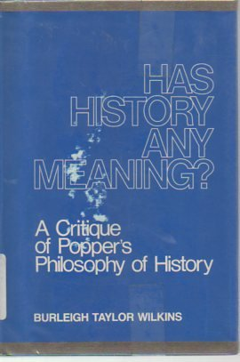 9780801411878: Has History Any Meaning: A Critique of Popper's Philosophy of History