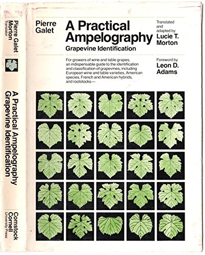 A Practical Ampelography: Grapevine Identification (Comstock Bk)