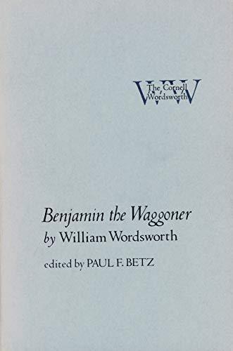 Benjamin the Waggoner (The Cornell Wordsworth): William Wordsworth