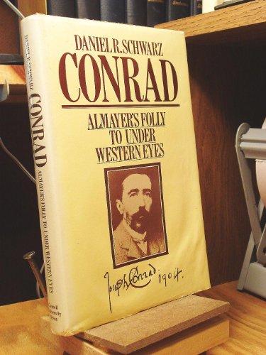 "9780801413117: Conrad, ""Almayer's Folly"" to ""under Western Eyes"""