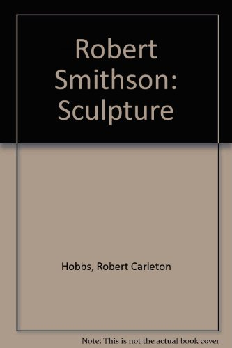 Robert Smithson-Sculpture: Hobbs, Robert Carleton