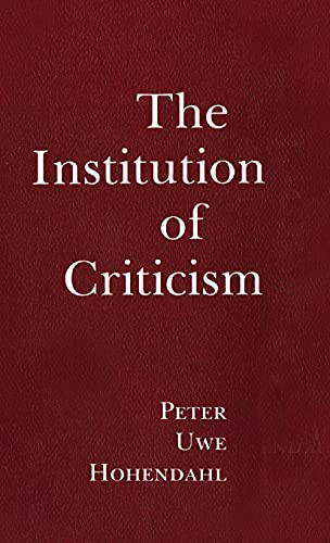 9780801413254: The Institution of Criticism