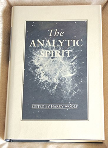 The Analytic Spirit : essays in the History of Science.: Woolf, Harry (ed.).